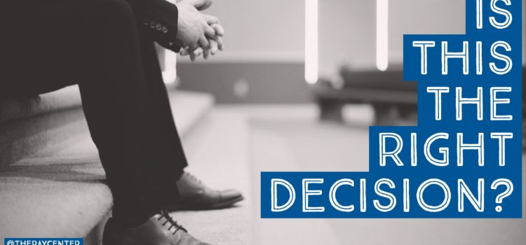 Put your decision to the test