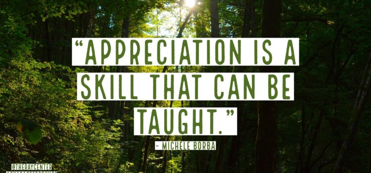 3 ways to teach gratitude & appreciation