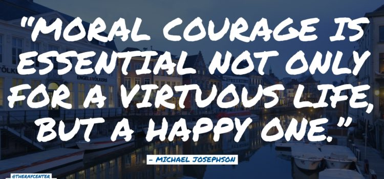 Moral courage — The engine of integrity