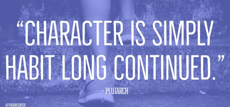 Character is a habit