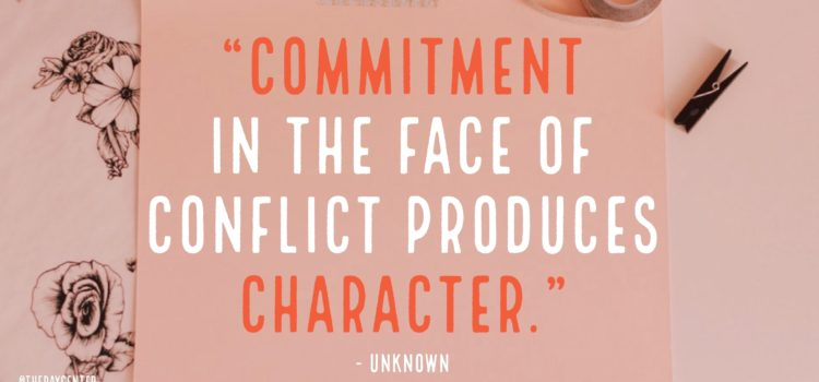 Commitment and character