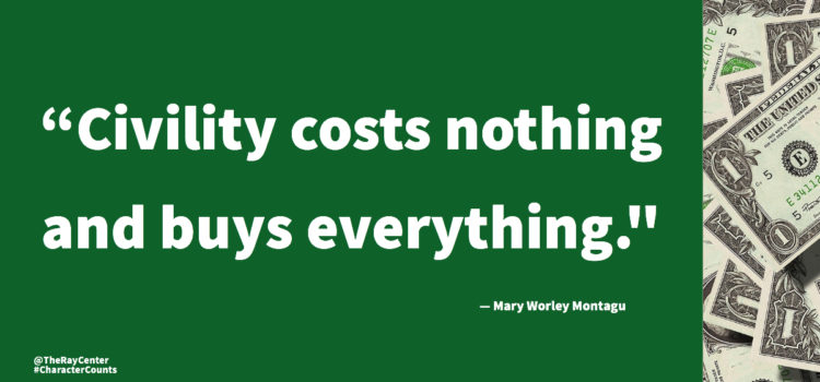 Civility costs nothing